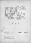 Otterbein Aegis April 1902 by Otterbein University