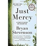 2017 Common Book Selection: Just Mercy: A Story of Justice and Redemption by Bryan Stevenson