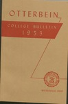 1953 Otterbein Bulletin by Otterbein University