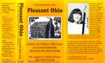 Pleasant Ohio: Songs of Ohio's History Accompanied by Mountain Dulcimer by Elizabeth A. Salt