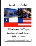 USA -Chile: Otterbein University, Universidad San Sebastian, November 27-December 22, 2005 by Carmen J. Galarce
