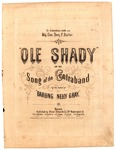 Ole Shady - The Song of the Contraband by Benjamin Russel Hanby