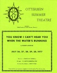 You Know I Can't Hear You When the Water's Running by Otterbein University Theatre and Dance Department