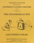 The Gingerbread Boy and Other Fables by Otterbein University Theatre and Dance Department