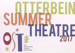 2017 Otterbein Summer Theatre Season Brochure