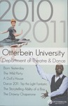 2010 - 2011 Season Brochure by Otterbein University Theatre and Dance Department