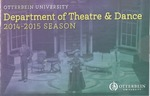 2014 - 2015 Season Brochure by Otterbein University Department of Theatre and Dance