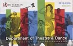 2015 - 2016 Season Brochure by Otterbein University Department of Theatre and Dance